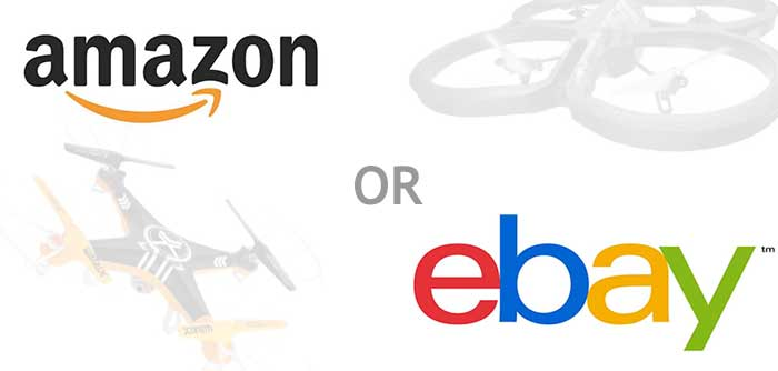 Drones for sale: amazon or ebay