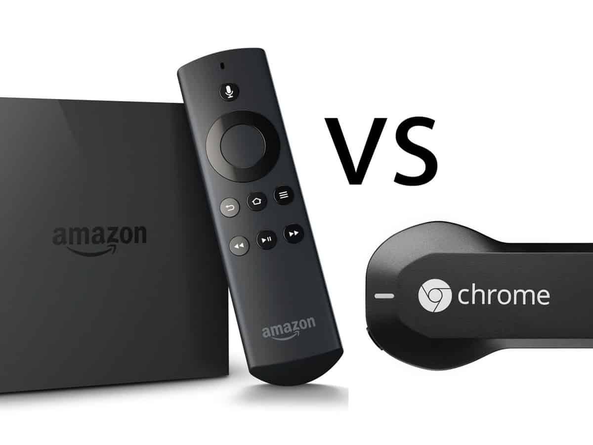 ChromeCast Vs Amazon Fire TV Stick