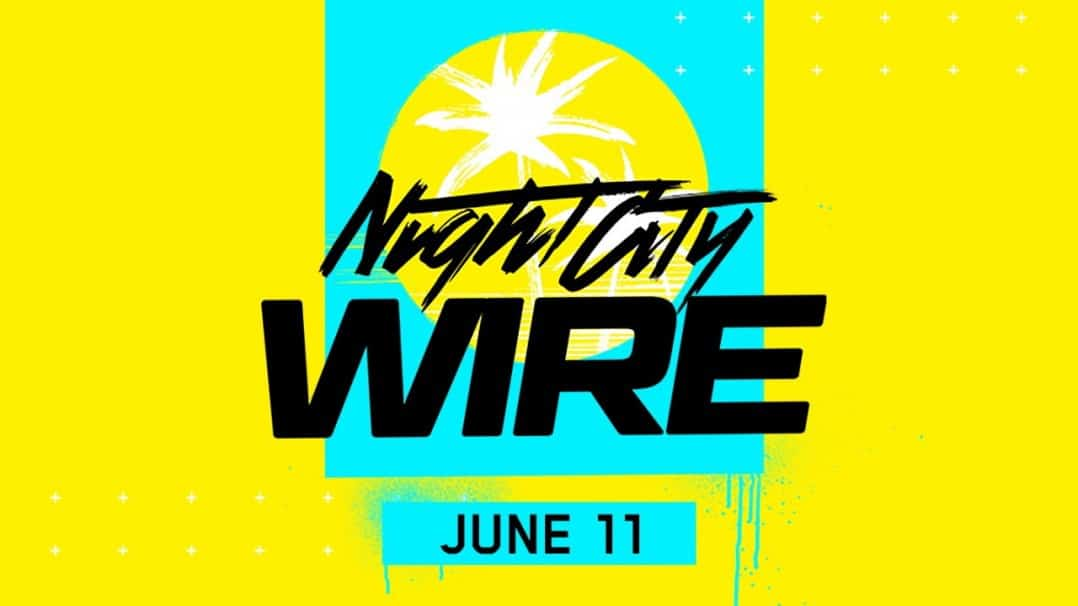 Night City Wire Event Recap